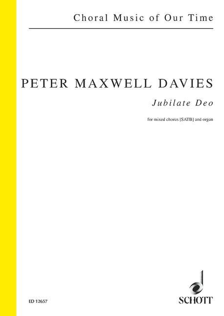 Discreet Jubilate Deo Op. 206b Maxwell Davies Choral Score Mixed Choir (satb) And Organ
